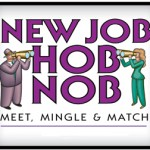 Philadelphia Career Fair – New Job Hob Nob on August 12, 2009