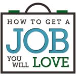 Thumbnail image for Get A Job You Will Love (Special Online Bootcamp)